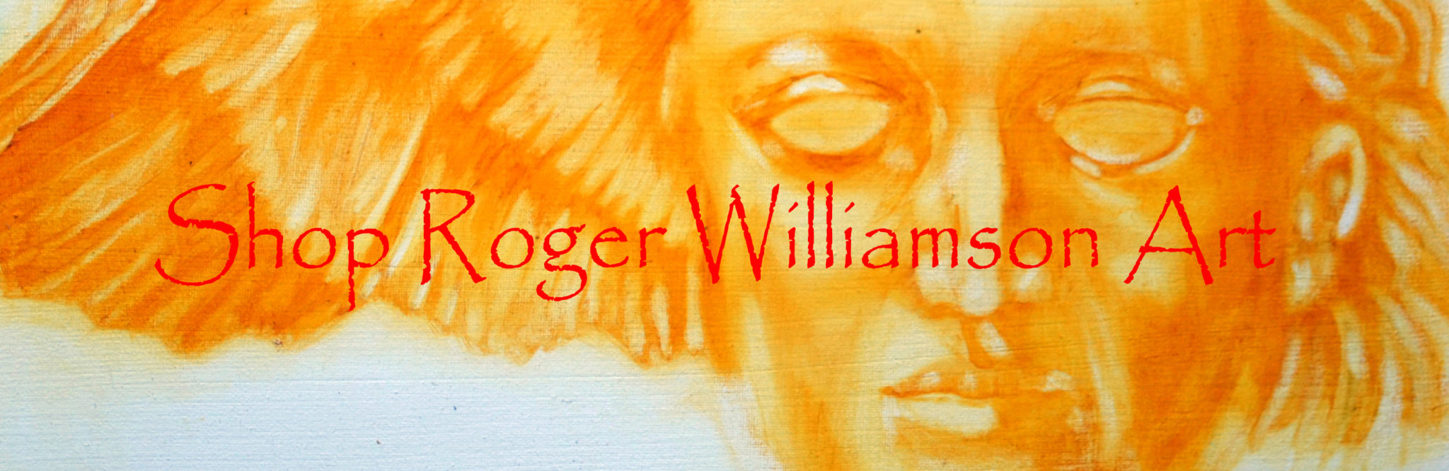 Shop Roger Williamson Art. Original Art, Prints, Greeting Cards, Clothing and Gift Items.